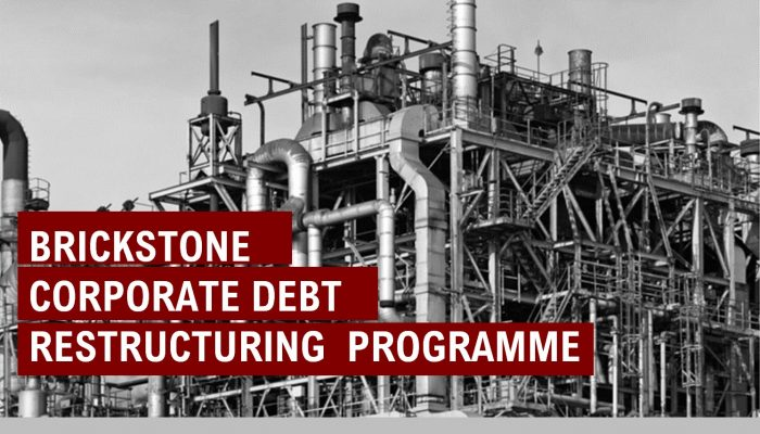 Brickstone Corporate Debt Restructuring Programme