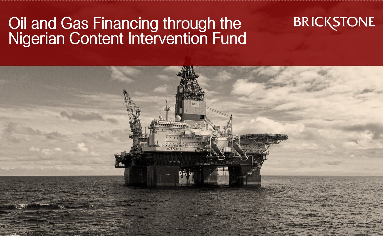 Oil and Gas Financing through the Nigerian Content Intervention (NCI) Fund